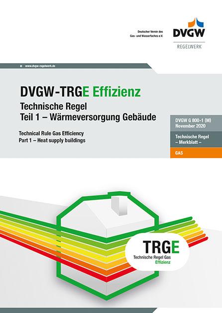 DVGW-TRGE G 800-1 Wärmeversorgung Gebäude